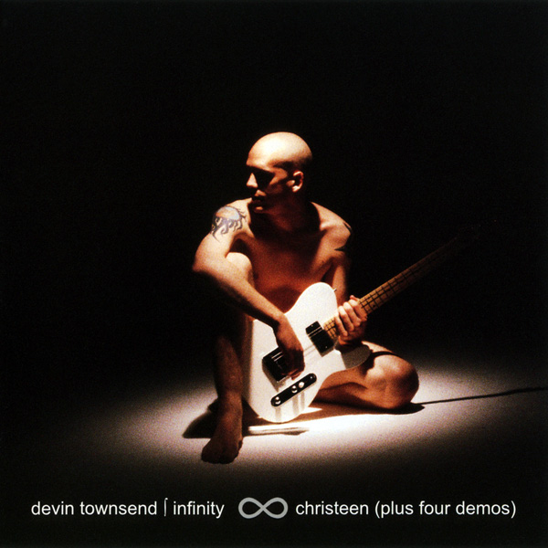 Devin Townsend- Infinity EP: Christeen + 4 Demos